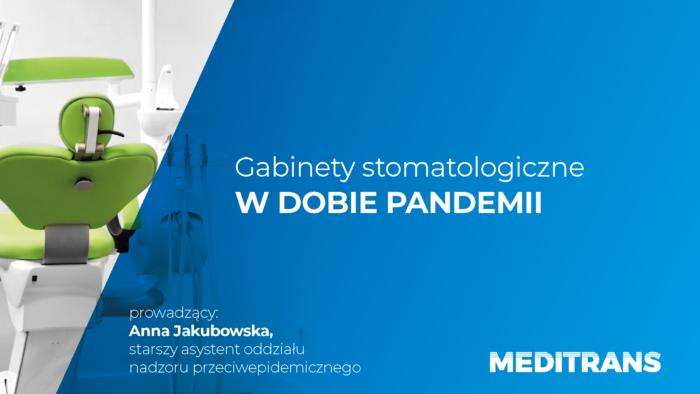 Gabinety stomatologiczne w dobie pandemii – rekomendacje SANEPIDU/- nagrane webinarium wysyłamy w ciągu 24 h!